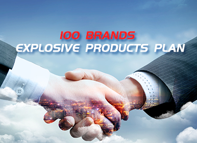 100 brands explosive products plan